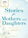 A Cup of Comfort Stories for Mothers and Daughters (eBook): Celebrating a Very Special Bond